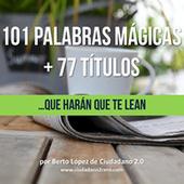 +100 Títulos y palabras mágicas para robar un clic | Links sobre Marketing, SEO y Social Media | Scoop.it