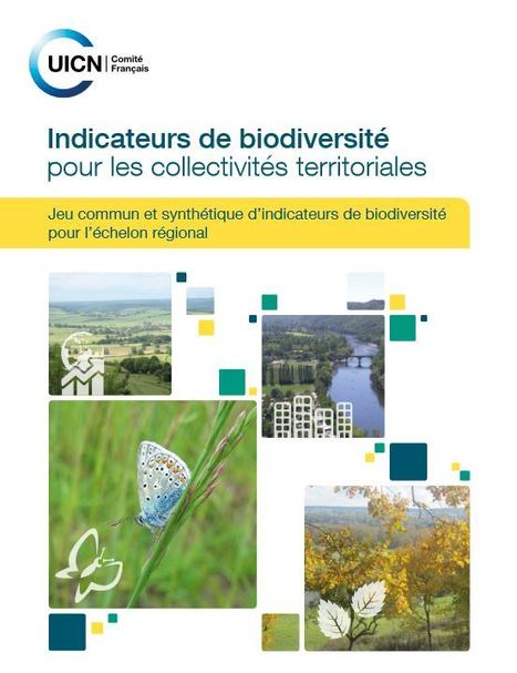 L'UICN France propose aux régions françaises 25 indicateurs de biodiversité | biological diversity | Scoop.it