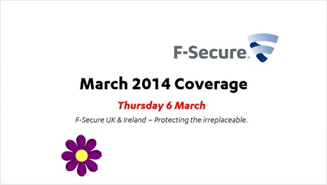 March Coverage (6th) | F-Secure Coverage (UK) | Scoop.it