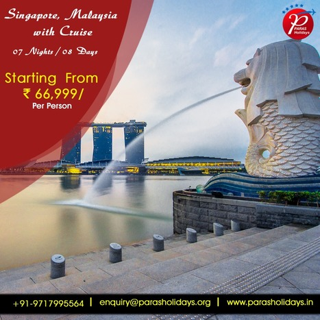 Singapore Malaysia with Cruise Holiday Tour Packages 2016 | Paras Holidays - Group Tours, Holiday Packages, Honeymoon Packages 2017 | Scoop.it