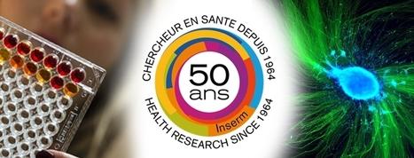 L'Inserm fête ses 50 ans ! | EntomoScience | Scoop.it