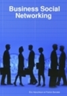 Business Social Networking: Réseau Social d'Entreprise | Entreprise 2.0 | Scoop.it