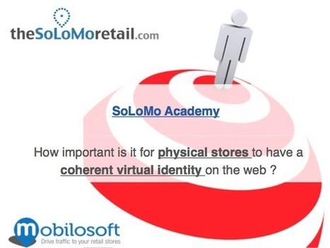 SoLoMo Academy – Soyez prêt pour le marketing de Géolocalisation | The SoLoMo Retail | E-Tourisme Mobile | Scoop.it