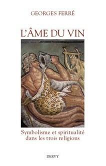 Dégustation littéraire - L'âme du vin | CEPDIVIN - Les Imaginaires du Vin | Scoop.it