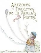 Aplicaciones Educativas de la Psicología Positiva   Educación con corazón...♥   Scoop.it