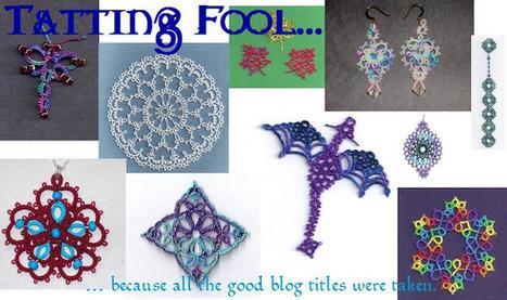 Tatting Fool: Last One for This Set | Fiber Arts | Scoop.it