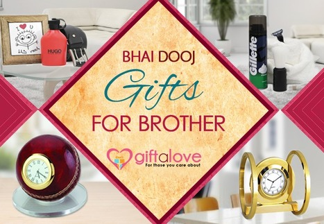 Bhai Dooj Gifts for Brother   Buy Gifts & Flowers online   Scoop.it