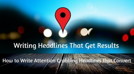How to Write Attention Grabbing Headlines that Convert   Local SEO & Small Business SEO Solutions   Scoop.it