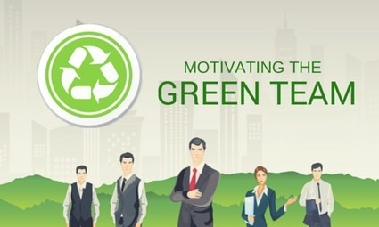 Motivating the Green Team | Sustainability Best Practices | Scoop.it
