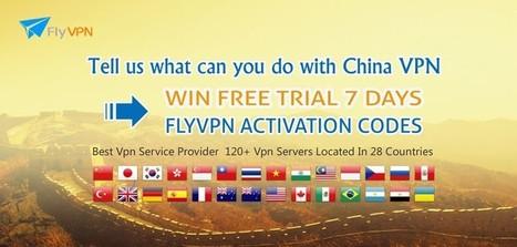 FlyVPN - O Melhor Serviço de VPN para Você: 【ATIVIDADES】Diga-nos O Que Você Pode Fazer com China VPN para Ganhar Códigos de Ativação de Grátis VPN   A melhor grátis VPN para jogar jogar jogos online   Scoop.it