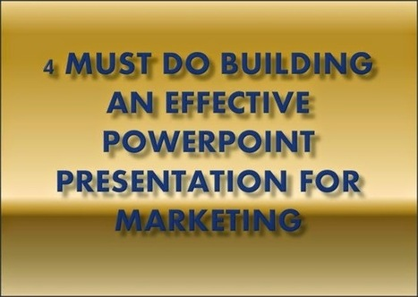 4 Must Do Building An Effective PowerPoint Presentation for Marketing | Free PowerPoint Presentations Templates Background to Download | Scoop.it