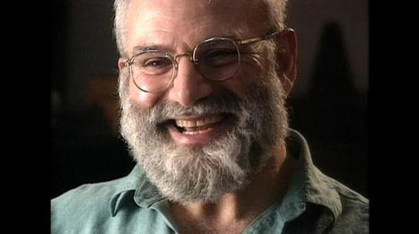 Inside the brain of Oliver Sacks | INTRODUCTION TO THE SOCIAL SCIENCES DIGITAL TEXTBOOK(PSYCHOLOGY-ECONOMICS-SOCIOLOGY):MIKE BUSARELLO | Scoop.it