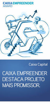 CGD - Caixa Empreender Award - Caixa Capital destaca projeto mais promissor | Empreendedorismo e Inovação | Scoop.it