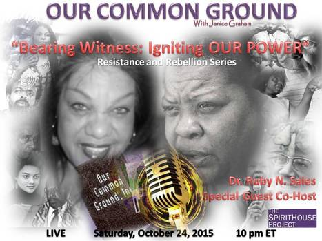 "This Week:  ""Bearing Witness: Igniting OUR Power"" Resistance and Rebellion Series Part II 