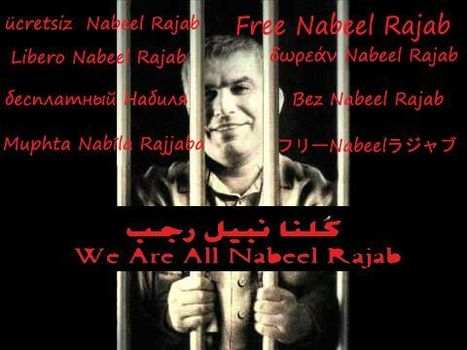 We Are All Nabeel Rajab!  #FreeNabeel | Human Rights and the Will to be free | Scoop.it