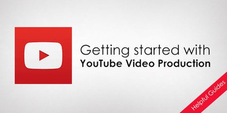 Complete Guide To Start the YouTube Video Production   Social Media, Inbound Marketing, SEO, SEM, Brand strategy   Scoop.it