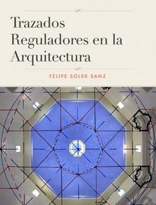 Trazados Reguladores en la Arquitectura | Libros y lectura electrónica | Scoop.it