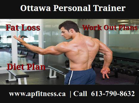 Ottawa Personal Trainer | AP Fitness | Ottawa Personal Trainers | Scoop.it