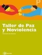 EL DENIP COMO PUNTO DE PARTIDA  Taller Paz y Noviolencia | Equipo de valores | Scoop.it