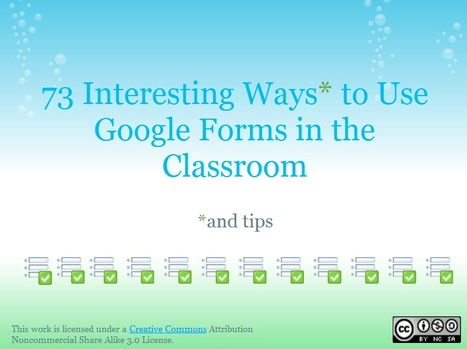 73 Interesting Ways to Use Google Forms in the Classroom | Time to Learn | Scoop.it