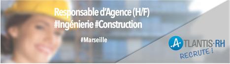Responsable d'Agence (H/F) - #Ingénierie | Emploi #Construction #Ingenieur | Scoop.it