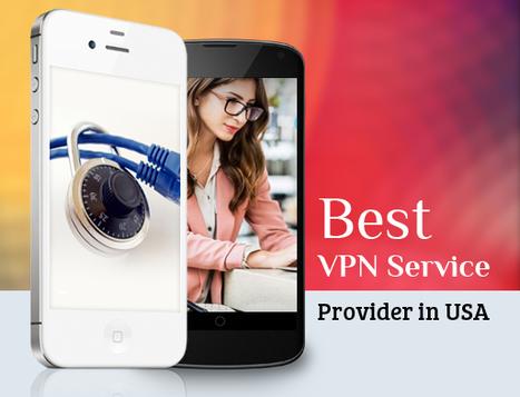 Best VPN Service Provider in USA | VPN Services | Scoop.it