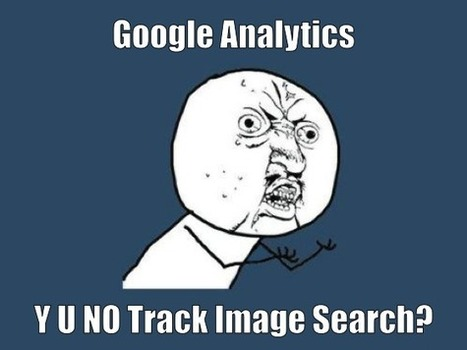 Tracking Image Search In Google Analytics | SEO copywriting | Scoop.it