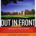 Out in Front: The College President as the Face of the Institution (American Council on Education Series on Higher Education) book download<br/><br/>Lawrence V. Weill, Dr. Thomas C. Meredith Commissioner, ... | Marketing | Scoop.it