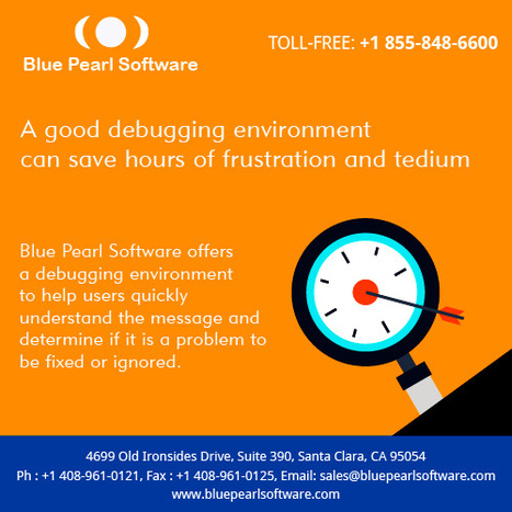 Debugging Environment - Blue Pearl Software | Blue Pearl Software | Scoop.it