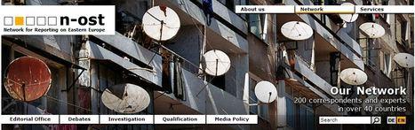 N-ost: le réseau des reporters d'Europe de l'Est | DocPresseESJ | Scoop.it