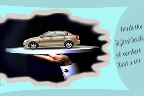 Touch the highest levels of comfort – Rent a car | Rentcar | Scoop.it