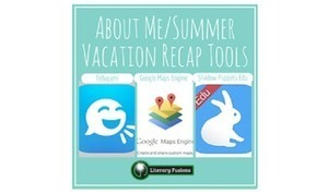 About Me/Summer Vacation Recap Tools | Edtech PK-12 | Scoop.it