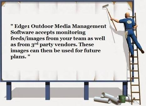 Now monitor your site images with Edge1 OOH Software | Outdoor Advertising Software | Scoop.it
