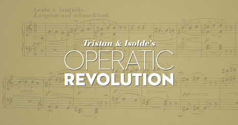 Tristan & Isolde's Operatic Revolution | medici.tv - newsfeed | Scoop.it