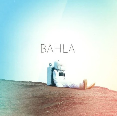 "Découvrez le clip de BAHLA "" No Man's Land "" 