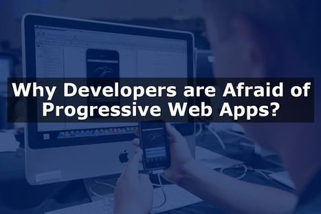 10 Characteristics of Progressive Web Apps that Can Compete Against Mobile Apps   Latest Technology Trends   Scoop.it