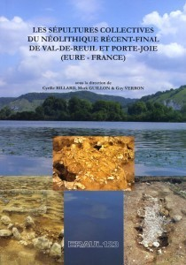 Nouvelle parution – « Les sépultures collectives du Néolithique récent-final de Val-de-Reuil et Porte-Joie » dans la collection Eraul   World Neolithic   Scoop.it