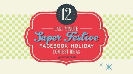 Facebook Holiday Contests: 12 Last-Minute Super Festive Ideas [Infographic] - SociallyStacked - Everything Social for Small Businesses and Agencies | Social Media Latest Trends | Scoop.it