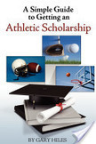 A Simple Guide to Getting an Athletic Scholarship | recruitment in sports | Scoop.it
