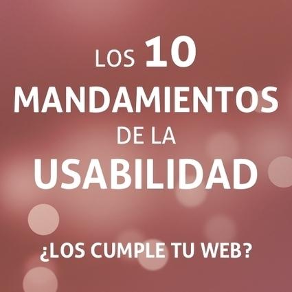 ¿Cumple tu web los 10 principios heurísticos de la usabilidad? | Contenidos Digitales | Scoop.it