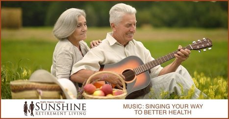 Music: Singing Your Way To Better Health - Sunshine Retirement Living | Retirement Lifestyles | Scoop.it