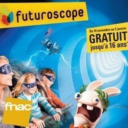 Offre de noël 2013 Futuroscope1 billet enfant offert   Economiser au quotidien et recevoir des cadeaux gratuitement   Scoop.it