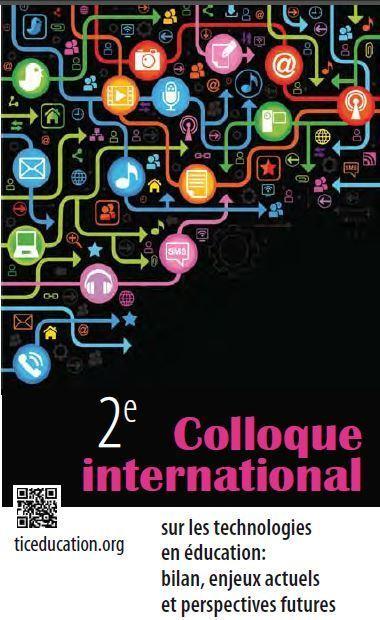 2e colloque international sur les TIC en éducation à Montréal les 1 et 2 mai prochain | TICE | Scoop.it