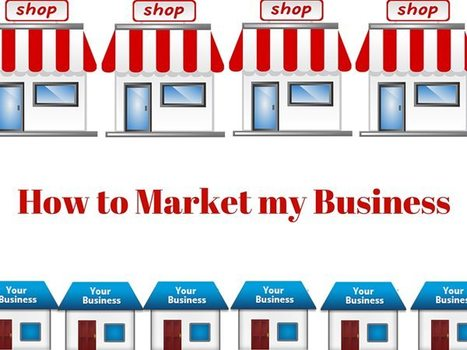 How to market my business   Colm McGill   Small Business Marketing   Scoop.it