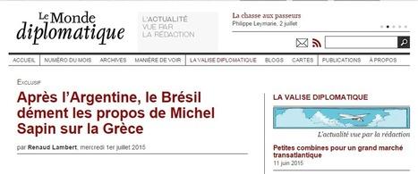 Après l'#Argentine, le #Brésil dément les propos de #MichelSapin sur la #Grèce - #OligarchieManipulatrice #Europe | News in english | Scoop.it