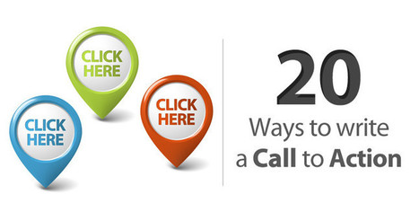 20 Ways to Write a Call to Action | The Perfect Storm Team | Scoop.it