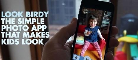 Look Birdy : l'application photo qui attire le regard des bébés - Applis By Tib | Les bébés connectés | Scoop.it