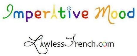 Tu - French Imperative Conjugations   French and France   Scoop.it