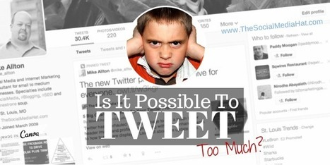 Is It Possible To Tweet Too Much? | The Content Marketing Hat | Scoop.it