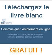 Communiquer Visiblement en Ligne - PR•ROOMS | Les Livres Blancs d'un webmaster éditorial | Scoop.it